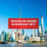 Shanghai Michelin Guide 2017